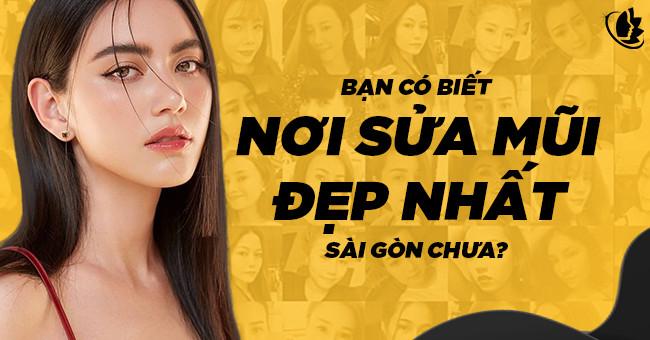 sửa mũi đẹp nhất Sài Gòn